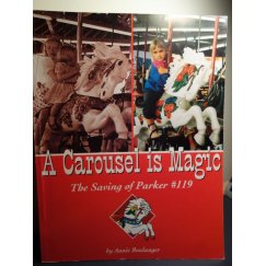 A Carousel Is Magic - The Saving of Parker No 119