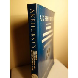 Akehursts Modern Introduction to International Law