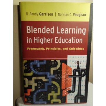 Blended Learning in Higher Education Framework....