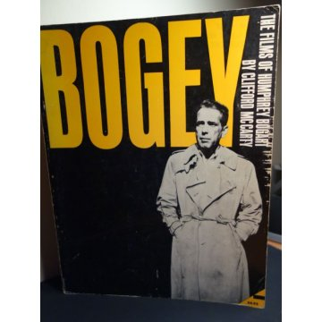 Bogey - The Films Of Humphrey Bogart
