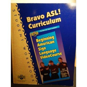 Bravo ASL Curriculum Student Workbook