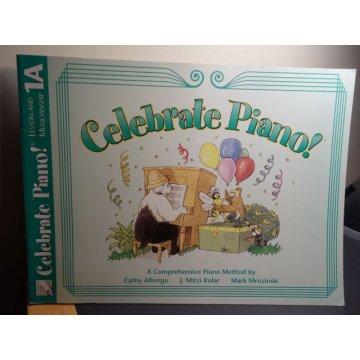 Celebrate Piano - Lesson and Musicianship, 1A