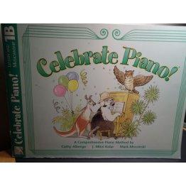 Celebrate Piano - Lesson and Musicianship, 1B