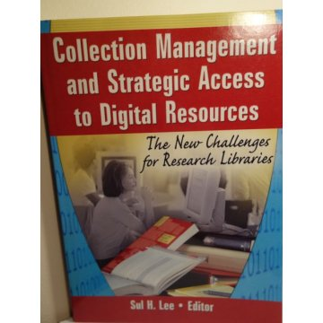 Collection Management and Strategic Access to Digit Res
