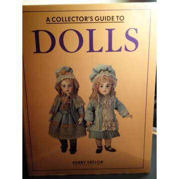 Collectors Guide to Dolls- Kerry Taylor