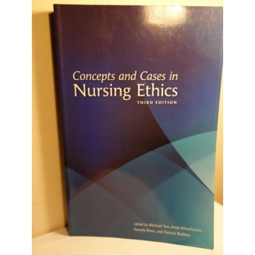 Concepts and Cases in Nursing Ethics, 3rd Edition