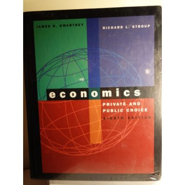 Economics: Private and Public Choice 8th Ed Gwartney