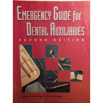Emergency Guide For Dental Auxiliaries 2nd Edition