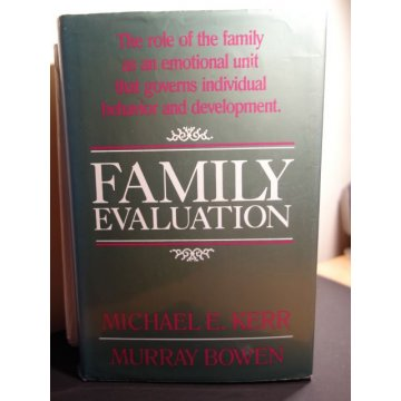 Family Evaluation, Michael Kerr