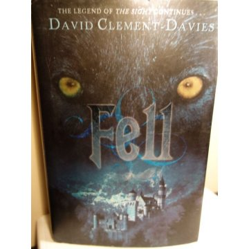 Fell by David Clement-Davies HARDCOVER
