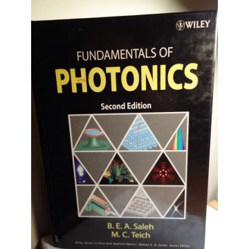Fundamentals of Photonics, 2nd Edition, Bahaa A. Saleh