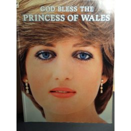God Bless the Princess of Wales