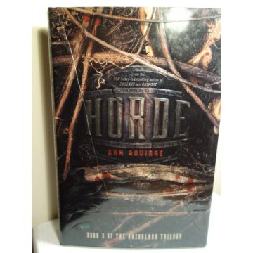 Horde - The Razorland Trilogy, Hardcover, Ann Aguirre