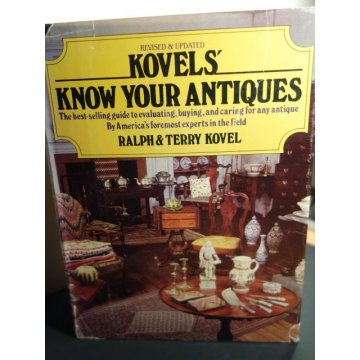 Kovels - Know Your Antiques, Hardcover – 1981