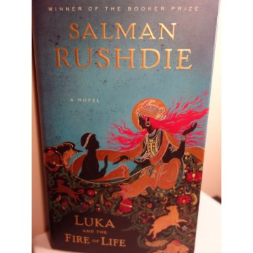 Luka and the Fire of Life by Salman Rushdie, Hardcover