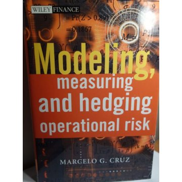 Modeling, Measuring and Hedging Operational Risk