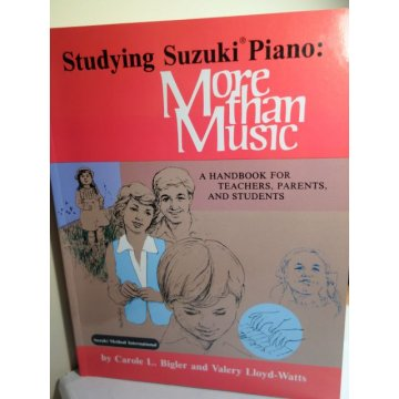 Studying Suzuki Piano - More Than Music, Carole Bigler