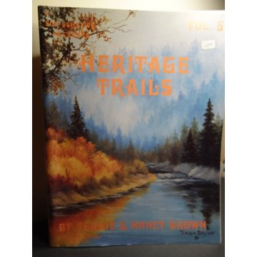 Sue Scheewe presents Heritage Trails, Volume 5