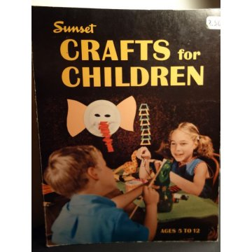 Sunset Crafts for Children, Ages 5 to 12