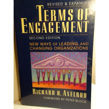 Terms of Engagement New Ways of Leading and Changing