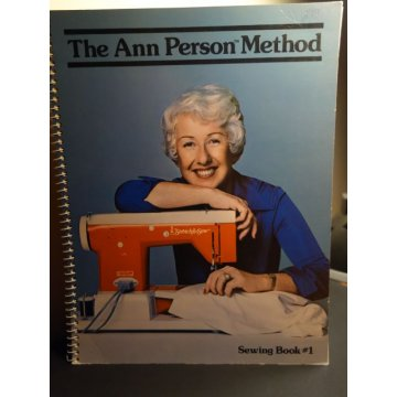 The Ann Person Method Sewing Book No. 1 - 1979