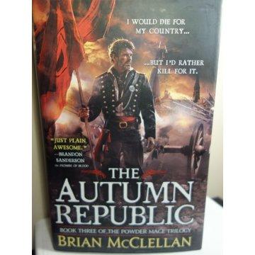 The Autumn Republic, McClellan, Brian, Hardcover 1st.
