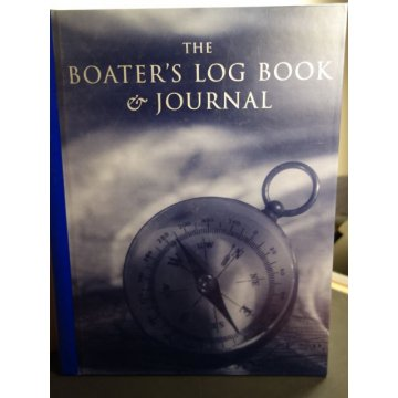 The Boater's Log Book and Journal Spiral-bound
