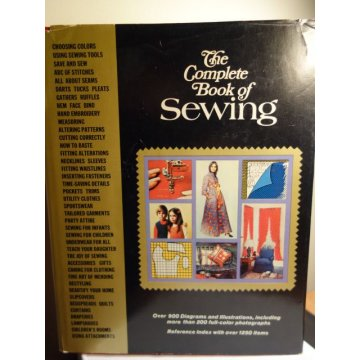 The Complete Book of Sewing - Greystone, Hardcover 1972