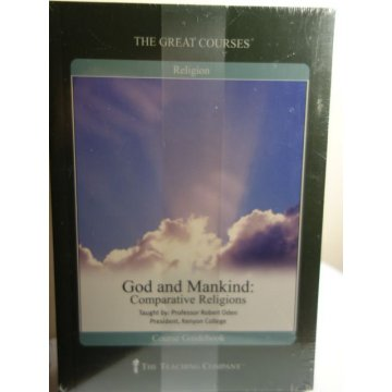 The Great Courses God and Mankind Comparative Religions