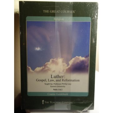 The Great Courses - Luther: Gospel, Law and Reformation