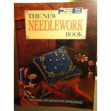 The New Needlework Book - Australian Womens Weekly