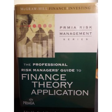 The Professional Risk Managers Guide to Finance Theory