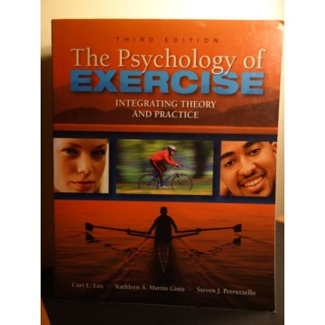 The Psychology of Exercise - Integrating Theory...