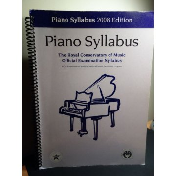 The Royal Conservatory of Music - Piano Syllabus - Exam