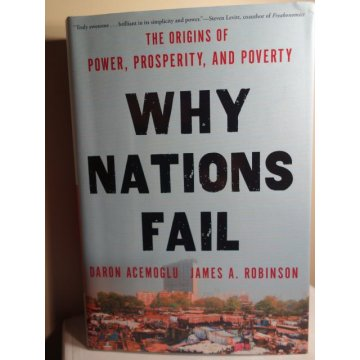 Why Nations Fail: The Origins of Power, Prosperity
